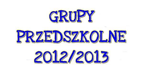Nasze przedszkolaki 2012/2013