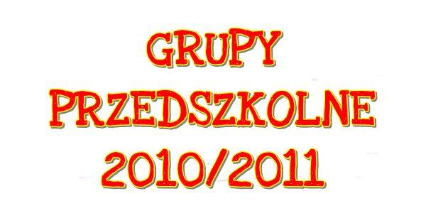 NASZE PRZEDSZKOLAKI 2010/2011