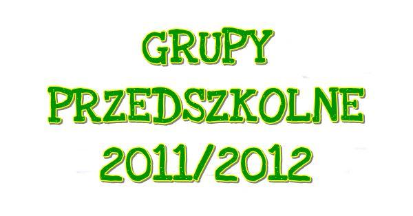 Nasze przedszkolaki 2011/2012