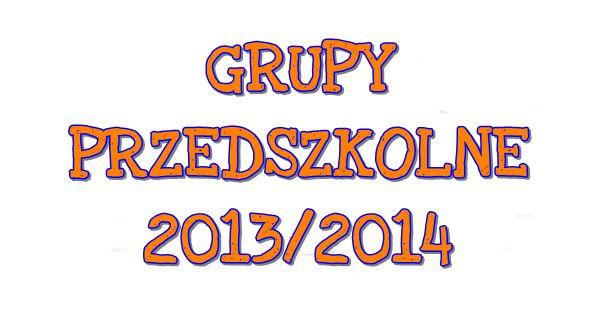 NASZE PRZEDSZKOLAKI 2013/2014