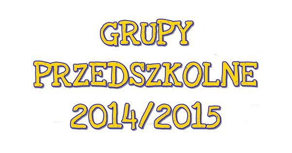 NASZE PRZEDSZKOLAKI 2014/2015