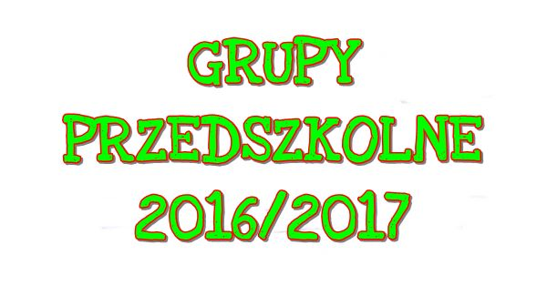 Nasze przedszkolaki – rok szkolny 2016/2017