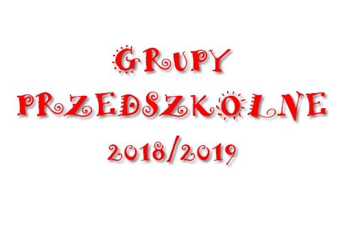 NASZE PRZEDSZKOLAKI – ROK SZKOLNY 2018/2019