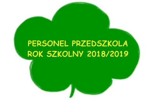 PERSONEL PRZEDSZKOLA – ROK SZKOLNY 2018/2019